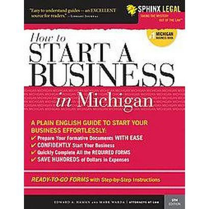 How To Start a Business in Michigan (Paperback)