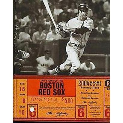 The Story of the Boston Red Sox (Hardcover)