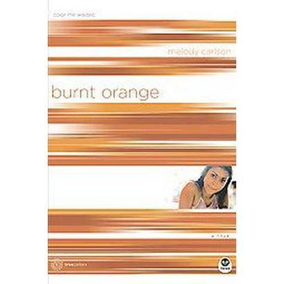 Burnt Orange (Paperback)