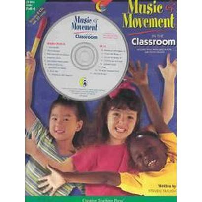 Music and Movement in the Classroom Pre-Kindergarten to Kindergarten (Mixed media product)
