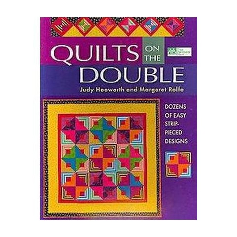 Quilts On The Double (Dozens of Easy Strip-Pieced Designs) (Paperback)