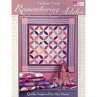 Remembering Adelia (Original) (Paperback)