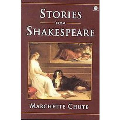 Stories from Shakespeare (Reissue) (Paperback)