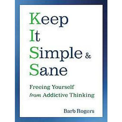 Keep It Simple & Sane (Paperback)