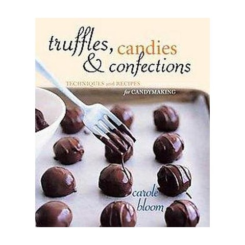 Truffles, Candies, and Confections (Paperback)
