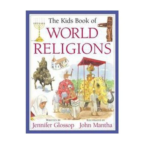 The Kids Book of World Religions (Hardcover)