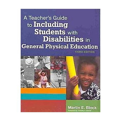 Teacher's Guide to Including Students With Disabilities in General Physical Education (Paperback)