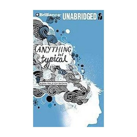 Anything but Typical (Unabridged) (Compact Disc)