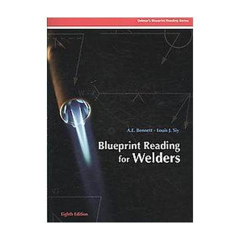 Blueprint Reading for Welders + Weld Symbols Wheel (Paperback)