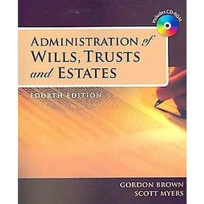 Administration of Wills, Trusts, and Estate (Mixed media product)
