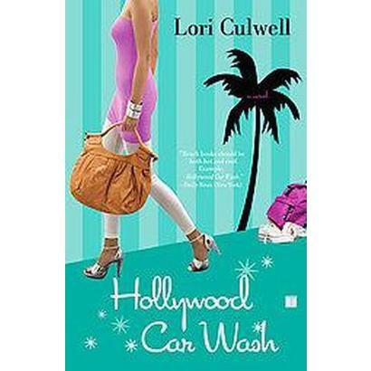 Hollywood Car Wash (Original) (Paperback)