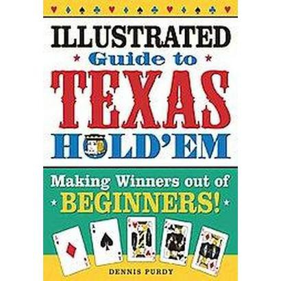 The Illustrated Guide To Texas Hold Em (Paperback)