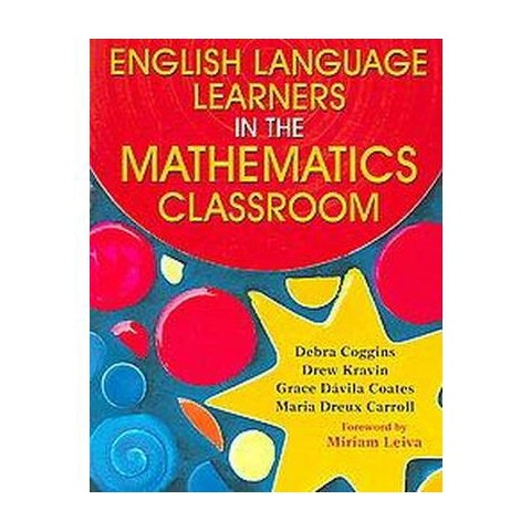 English Language Learners in the Mathematics Classroom (Paperback)