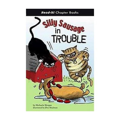 Silly Sausage in Trouble (Hardcover)