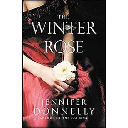 The Winter Rose (Hardcover)