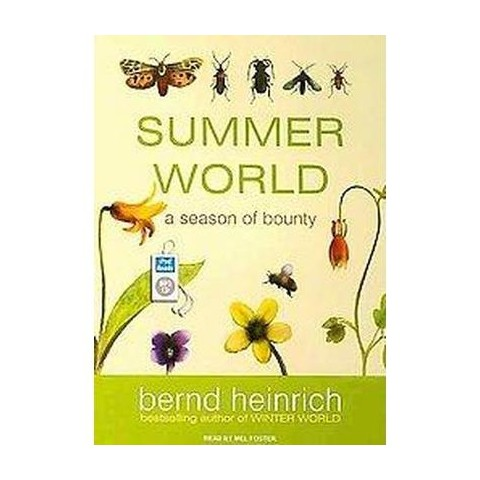 Summer World (Unabridged) (Compact Disc)