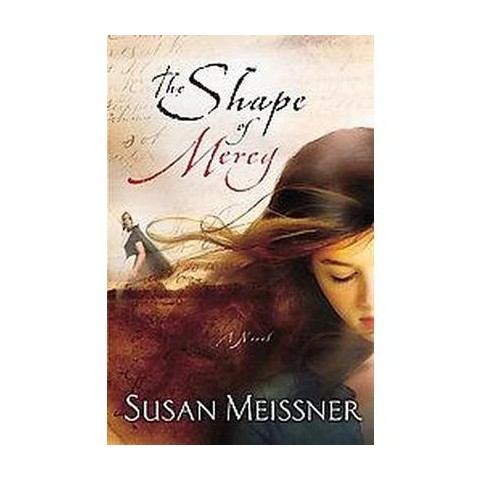 The Shape of Mercy (Paperback)