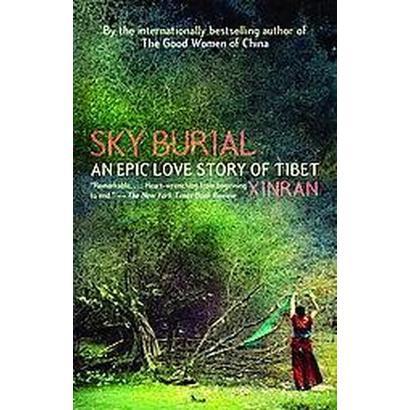 Sky Burial (Reprint) (Paperback)