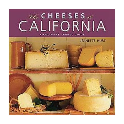 The Cheeses of California (Original) (Paperback)