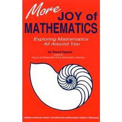 More Joy of Mathematics (Paperback)