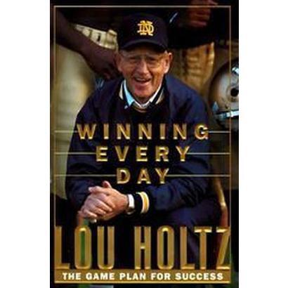 Winning Every Day (Hardcover)