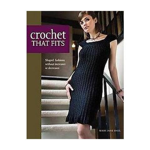 Crochet That Fits (Original) (Paperback)