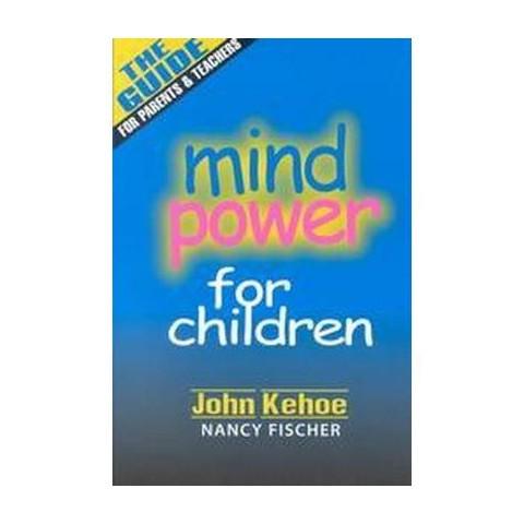 Mind Power for Children (Paperback)