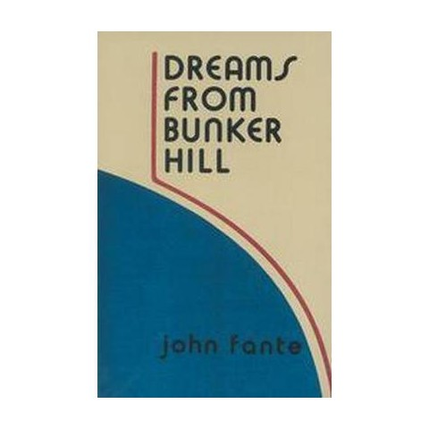 Dreams from Bunker Hill (Paperback)