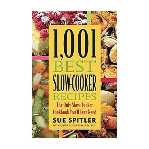 1,001 Best Slow-Cooker Recipes (Original) (Paperback)