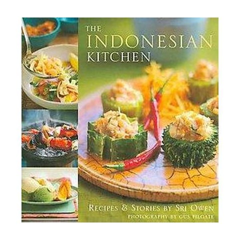 The Indonesian Kitchen (Hardcover)