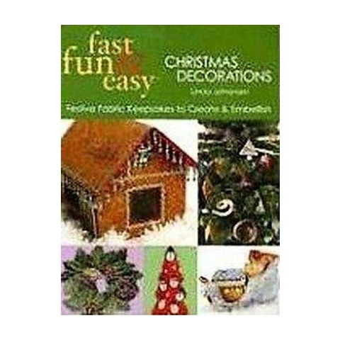 Fast, Fun & Easy Christmas Decorations (Paperback)
