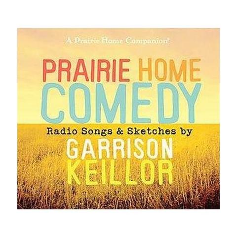 Prairie Home Comedy (Unabridged) (Compact Disc)