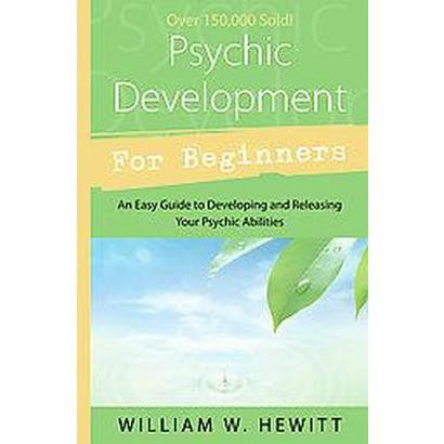 Psychic Development for Beginners (Paperback)