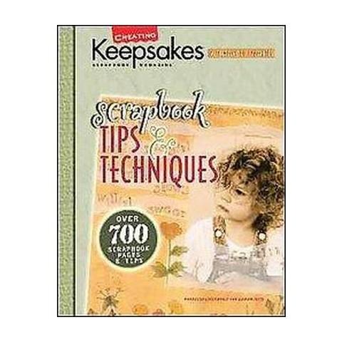Scrapbook Tips & Techniques (Paperback)