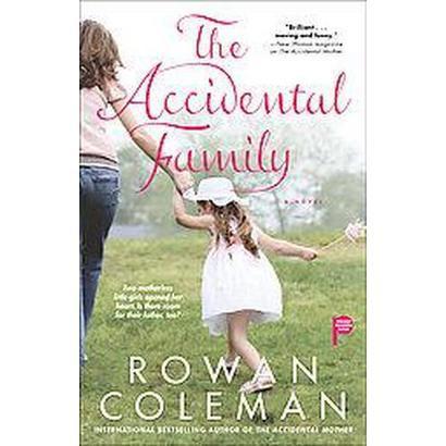 The Accidental Family (Original) (Paperback)