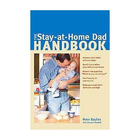 The Stay-at-home Dad Handbook (Paperback)