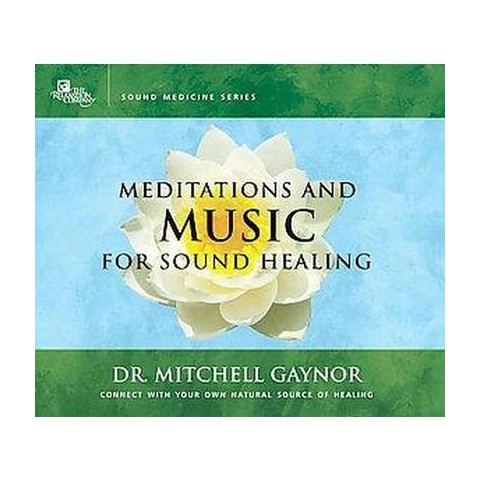 Meditations and Music for Sound Healing (Unabridged) (Compact Disc)