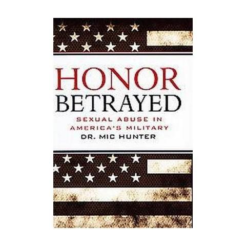 Honor Betrayed (Hardcover)