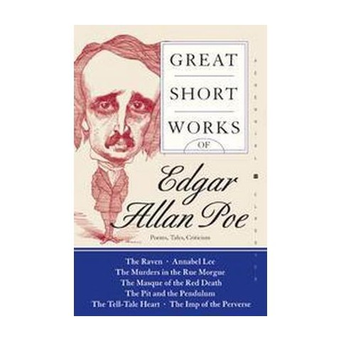Great Short Works of Edgar Allan Poe (Reprint) (Paperback)