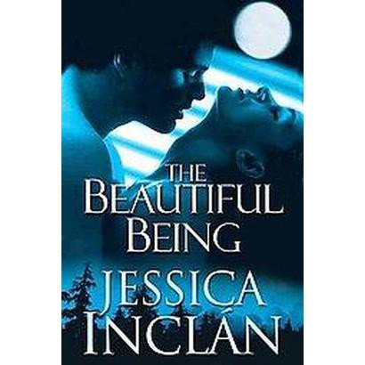 The Beautiful Being (Original) (Paperback)