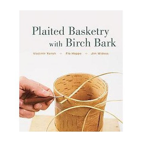 Plaited Basketry With Birch Bark (Hardcover)