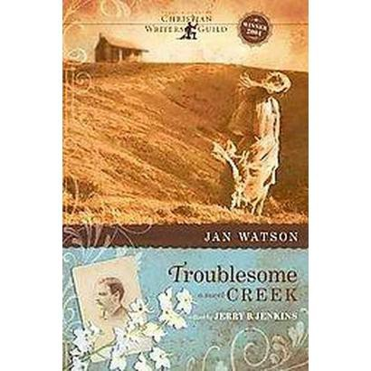 Troublesome Creek (Paperback)