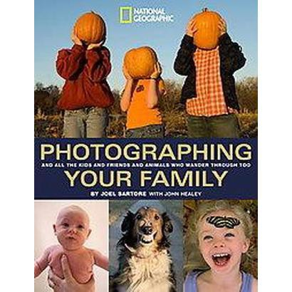 Photographing Your Family (Paperback)