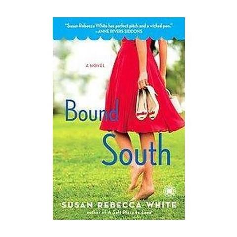 Bound South (Original) (Paperback)