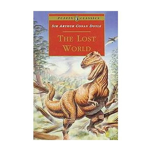 The Lost World ( Puffin Classics) (Reissue) (Paperback)