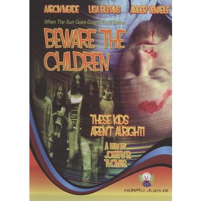 Beware the Children (R)