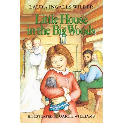 Little House in the Big Woods (Paperback)