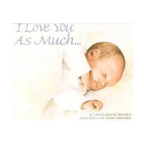 I Love You As Much... (Reprint) (Paperback)