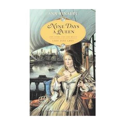 Nine Days A Queen (Reprint) (Paperback)