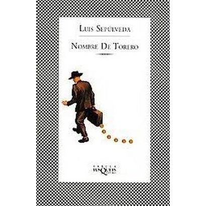 Nombre De Torero / Name of a Bullfighter (Paperback)
